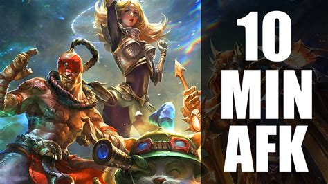 League of Legends : 10 Minute AFK Strategy - YouTube