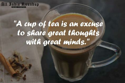 31 Quotes That Prove Chai Is The Best Answer To All Life