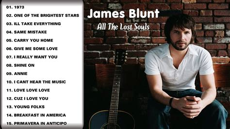 James Blunt All Lost Souls Deluxe Edition 2008 - YouTube